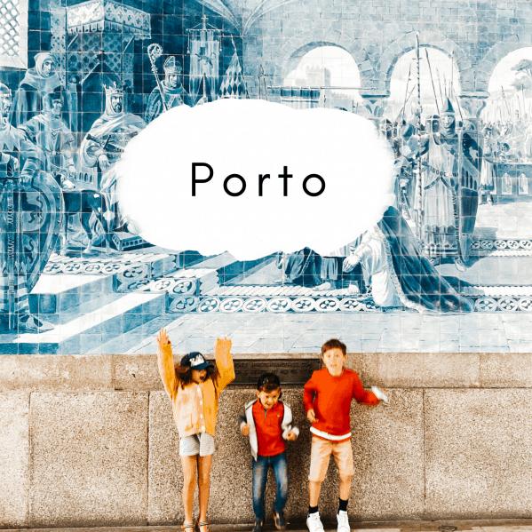 Urlaub in Porto mit Kindern - unsere Tipps